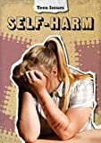 Cath Senker Self-Harm (Teen Issues)