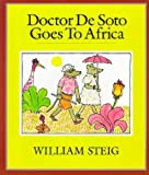 Doctor De Soto Goes to Africa (0064433625) by Steig, William