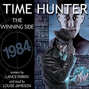 Time Hunter 2: The Winning Side | [Lance Parkin]