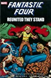 img - for Fantastic Four: Reunited They Stand book / textbook / text book