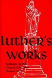 Luther's Works, Volume 69 (Sermons on the Gospel of John 17-20) (Luther's Works (Concordia))