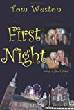 First Night: Being a Ghost Story