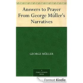 Answers to Prayer From George M�ller's Narratives (English Edition)