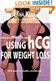 What You MUST Know - Using HCG For Weight Loss