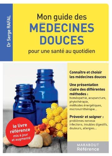 Mon guide des médecines douces