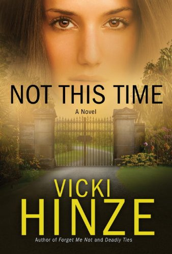 Image of Not This Time: A Novel (Crossroads Crisis Center)