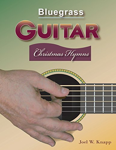 Bluegrass Guitar: Christmas Hymns