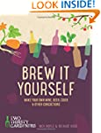 Brew it Yourself: Make Your Own Beer,...