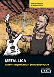 metallica - une interpretation philosophique (2357791608) by William Irwin