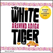 The White Tiger: A Novel | [Aravind Adiga]