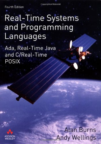 Real-Time Systems and Programming Languages (International Computer Science Series)