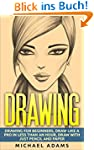 Drawing: Drawing for Beginners- Drawi...
