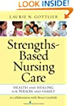 Strengths-Based Nursing Care: Health...