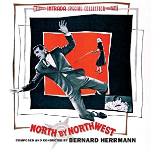 North By Northwest (Complete Original Soundtrack)