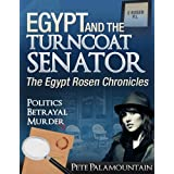 Egypt and the Turncoat Senator (The Egypt Rosen Chronicles)