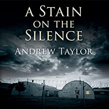 A Stain on the Silence Audiobook by Andrew Taylor Narrated by Cornelius Garrett