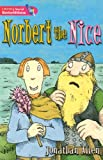 Literacy World Satellites Fiction Stage 2: Norbert the Nice (0435117076) by Allen, Jonathan