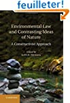 Environmental Law and Contrasting Ide...