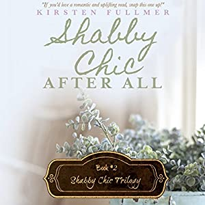 Shabby Chic After All Audiobook