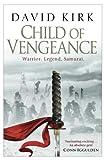 Child of Vengeance. by David Kirk