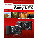 Digital Proline Das groe Kamerahandbuch zum Sony NEX System: Alles zur idealen Bedienung der Sony-NEX-Kamerasvon &#34;Martin Vieten&#34;