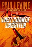 LAST CHANCE LASSITER (Jake Lassiter Legal Thrillers Book 9)