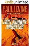LAST CHANCE LASSITER (Jake Lassiter Legal Thrillers Book 9)