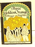 Three Golden Oranges