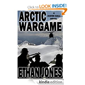 Arctic Wargame (A Justin Hall Novel)