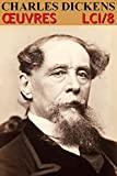 Charles Dickens - Oeuvres Compl�tes LCI/8