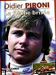 Didier Pironi : La fl�che bris�e