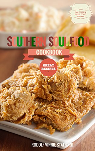 Cookbooks list the best selling south cookbooks southern soul food cookbook southern style soul food cooking recipes delivered easy forumfinder Image collections