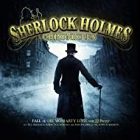 Die Moriarty Lüge (Sherlock Holmes Chronicles 1) Hörbuch
