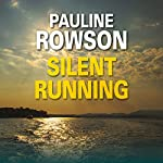 Silent Running: Art Marvik, Book 1 | Pauline Rowson