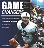 img - for Game Changers: The Greatest Plays in Penn State Football History book / textbook / text book
