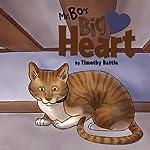 Mr. Bo's Big Heart | Timothy Battle