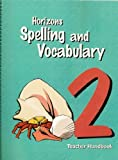 img - for Horizons Spelling and Vacabulary, Grade 2, Teacher Handbook book / textbook / text book