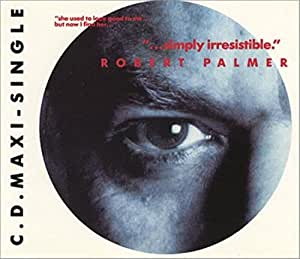 Robert Palmer Simply Irresistible Music