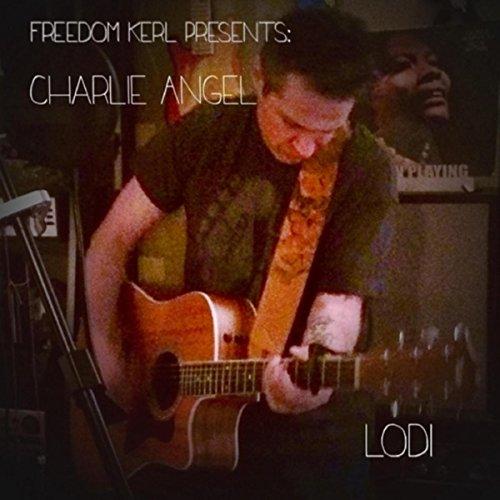 lodi-freedom-kerl-presents-charlie-angel