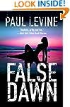 FALSE DAWN (Jake Lassiter Legal Thril...