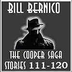 The Cooper Saga 12: Stories 111-120 | Bill Bernico