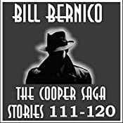 The Cooper Saga 12: Stories 111-120 | Bill Bernico