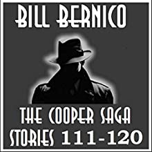 The Cooper Saga 12: Stories 111-120 Audiobook by Bill Bernico Narrated by Douglas Reed