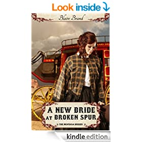 A New Bride At Broken Spur (The Montana Brides, #3)