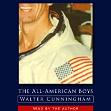 The All-American Boys Audiobook by Walter Cunningham Narrated by Walter Cunningham