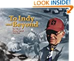 To Indy and Beyond: The Life of Racin...