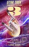 img - for Seekers: Long Shot (Star Trek) book / textbook / text book