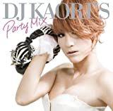DJ KAORI'S PARTY MIX