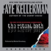 The Ritual Bath: The First Peter Decker and Rina Lazarus Novel | Faye Kellerman