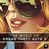 The Music of Grand Theft Auto V [Explicit]